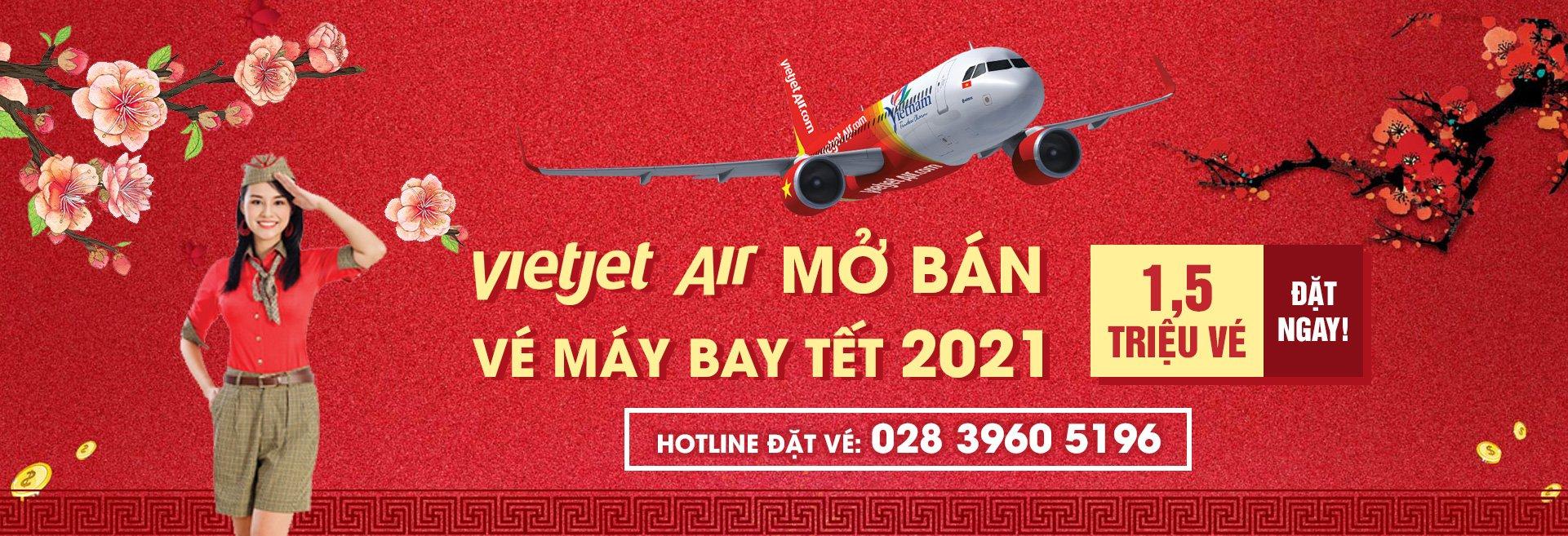 Thông báo mở bán vé máy bay VietJet Air Tết 2021