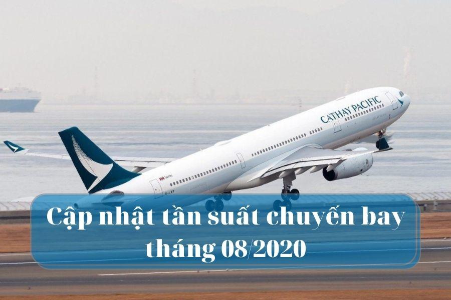 CATHAY PACIFIC thông báo tần suất chuyến bay tháng 08/2020