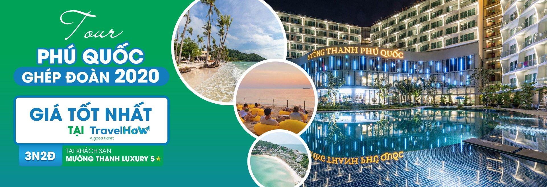 Tour Phú Quốc ghép đoàn 2020