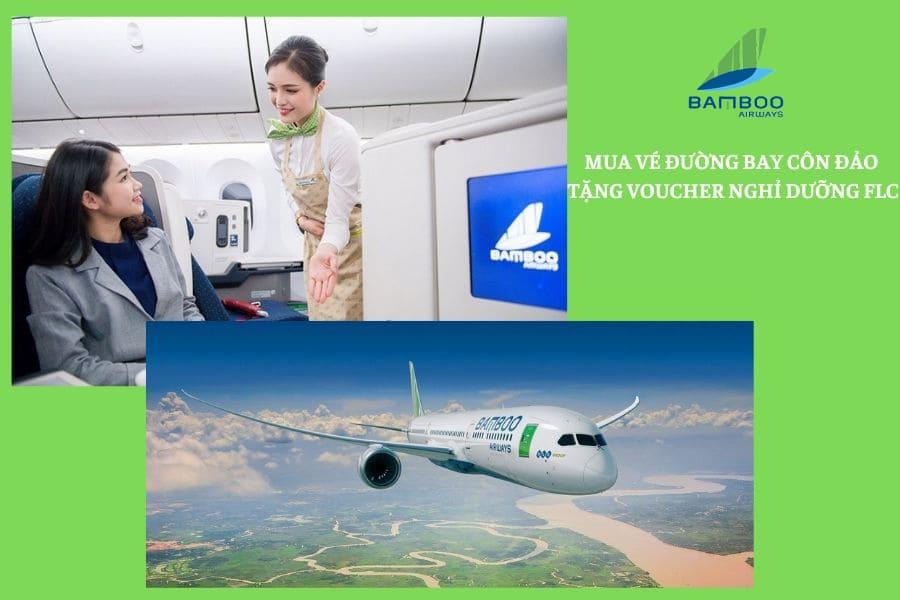 """Bamboo Airways """"MUA VÉ ĐƯỜNG BAY CÔN ĐẢO - TẶNG VOUCHER NGHỈ DƯỠNG FLC"""""""