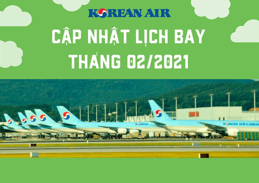 Korean Air cập nhật lịch bay từ Sài Gòn/Hà Nội - Incheon tháng 02/2021