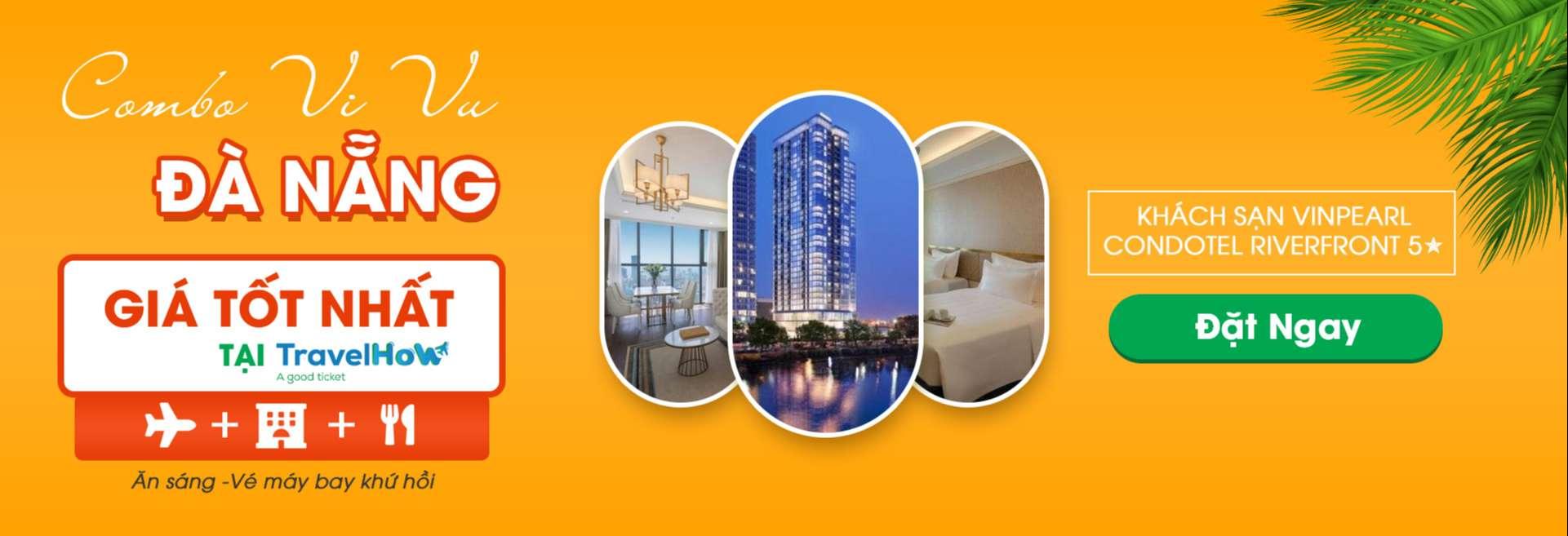 Combo – Đà Nẵng khách sạn Vinpearl Condotel Riverfront 5 sao